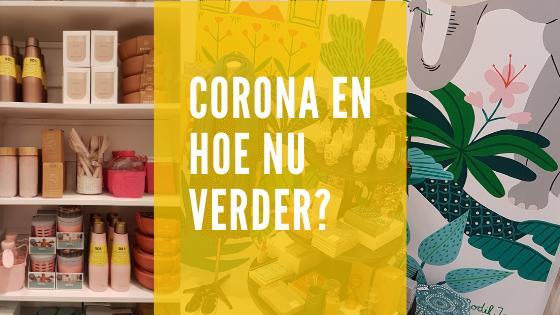 Corona en je winkel(s), hoe nu verder?