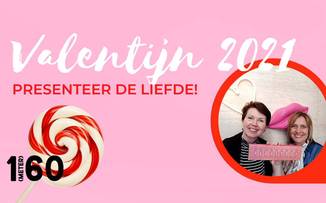 Valentijn 2021 in je winkel, presenteer de liefde!
